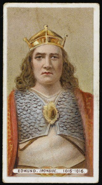 EDMUND II IRONSIDE King of England for seven months in 1016