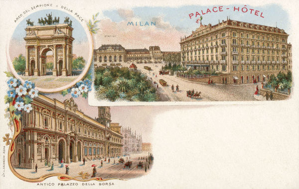 Milan, Italy - Palace Hotel and other sights including the Arco del Sempione, Station and the Antico Palazzo della Borsa (Old Stock Exchange). Date: circa 1901
