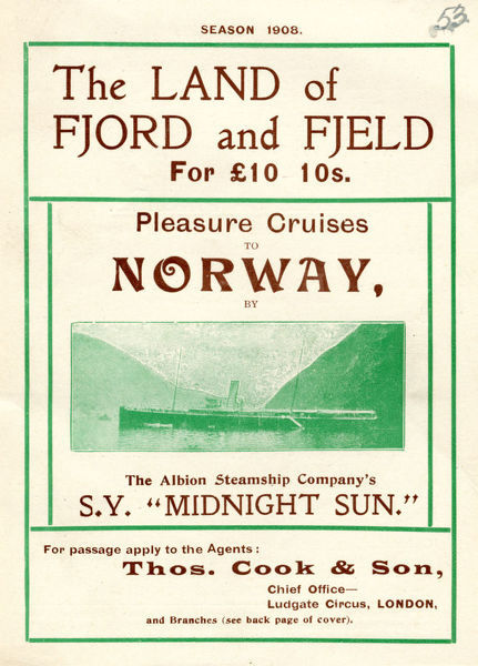 Thomas Cook Travel Brochure - Cover - Pleasure Cruises to Norway on the Albion Steamship Company's Steam Yacht, Midnight Sun.     1908