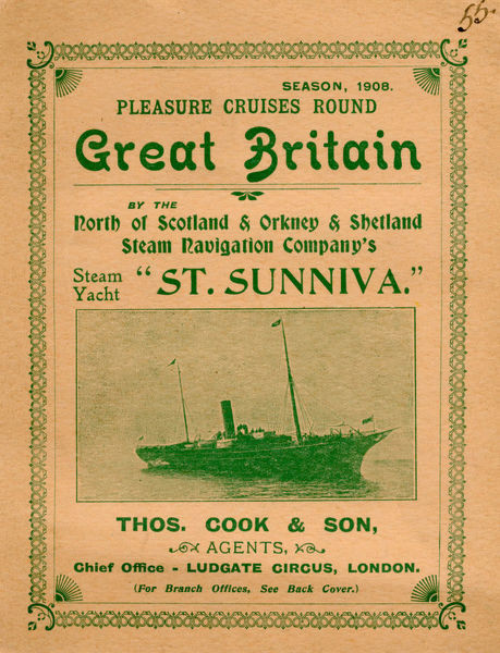 Thomas Cook Travel Brochure - Cover - Pleasure Cruises round Great Britain by the North of Scotland and Orkney and Shetland Steam Navigation Company's Steam Yacht St Sunniva.     1908