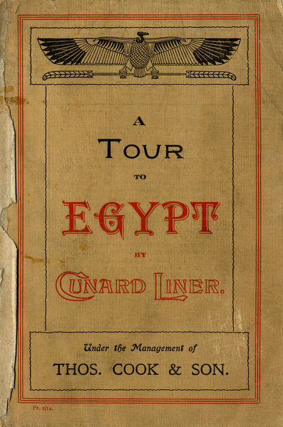 Thomas Cook Travel Brochure - Cover - A Tour to Egypt by Cunard Liner.     early 20th century