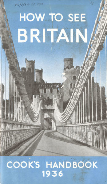 Thomas Cook Travel Brochure - Cover - How To See Britain.     1936