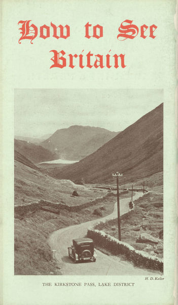 Thomas Cook Travel Brochure - Cover - How to See Britain, showing the Kirkstone Pass, Lake District.     20th century