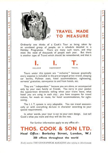 Thomas Cook - Travel Company - Advertisement in The Geographical Magazine - Travel Made to Measure - Inclusive Independent Travel.     20th century