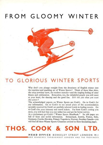 Thomas Cook - Travel Company - Advertisement - From Gloomy Winter to Glorious Winter Sports.     20th century