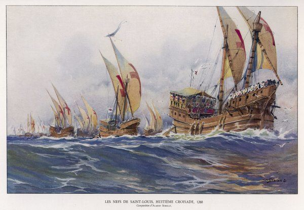 EIGHTH CRUSADE The ships which carried Louis IX from France to Carthage on his fatal crusade in North Africa