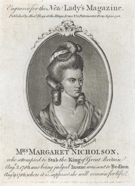 ASSASSINATION ATTEMPT on KING GEORGE III Mrs Margaret Nicholson who, after stabbing attempt, was sent to Bedlam for life