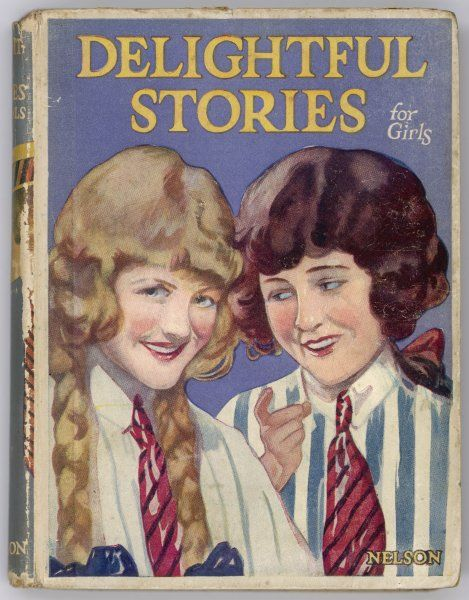 Cover of Nelson's 'Delightful Stories for Girls' showing two schoolgirls
