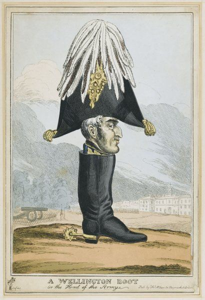 DUKE OF WELLINGTON British General and Statesman Known as the Iron Duke 'A Wellington Boot' - Satire
