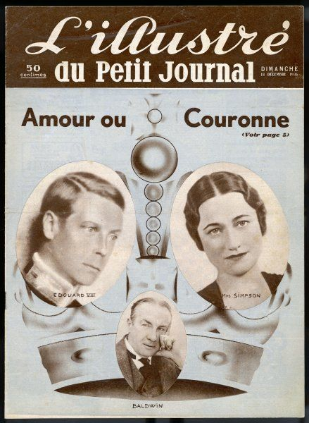 'AMOUR OU COURONNE ?' EDWARD VIII makes his choice, with a little help from Stanley Baldwin, the Prime Minister