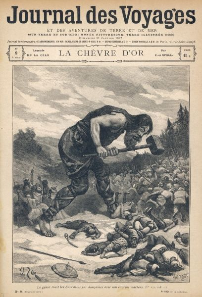 When the Saracens invade southern France, a francophile giant drives them back with his hammer near Castelsarrasin (near Albi)