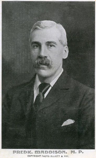 "Frederick Maddison MP (1856-1937) - UK Politician from Burnley. A Labour leader, President of the Trades Union Congress in 1886 - MP for Sheffield Division (1897/1900) - ""one of the 'best men' sitting in 'the house' to safeguard worker's rights"""