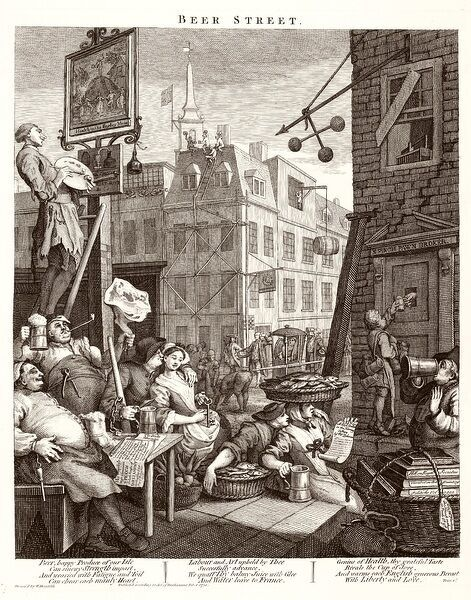 Hogarth, Beer Street. A political print supporting a ministerial measure against the unlimited sale of gin. A scene of London life in which happy and healthy tradesmen, craftsmen and others thrive on a national beverage
