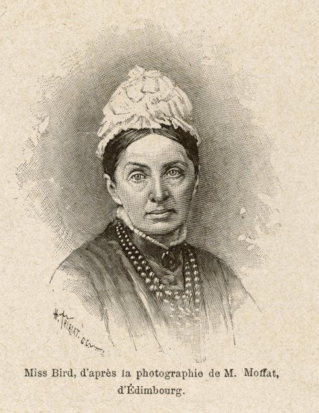 ISABELLA LUCY BIRD English traveller, lecturer and writer. First woman fellow of the Royal Geographical Society in 1892