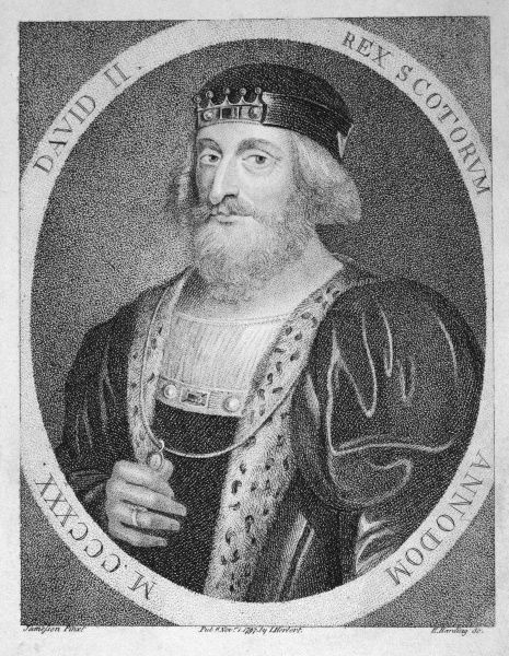 King David II of Scotland (1324-1371) (reigned 1329-1371). He was the last male of the House of Bruce
