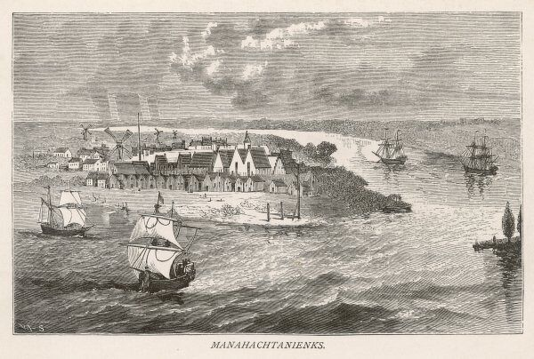 New York: early settlement at Manahachtanienks, also known as New Amsterdam, later known as New York