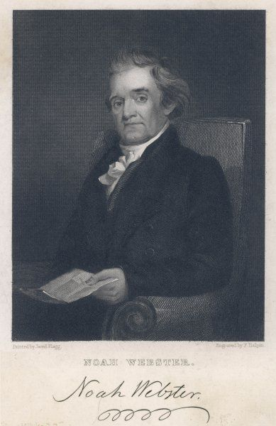 NOAH WEBSTER American lexicographer and author