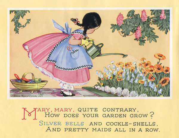 The nursery rhyme, Mary, Mary, quite contrary