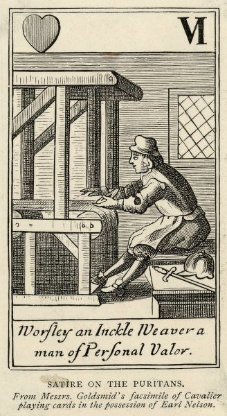 A satire on a Puritan weaver 'Worsley an Inckle Weaver a man of personal Valor (sic)'