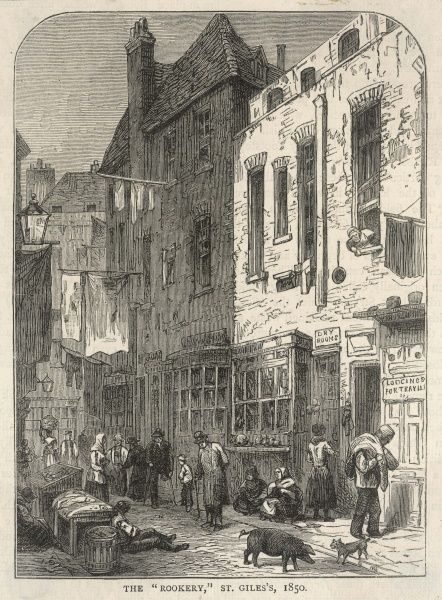A notorious London slum - the 'Rookery' of St Giles, near Seven Dials, where even the police were at risk