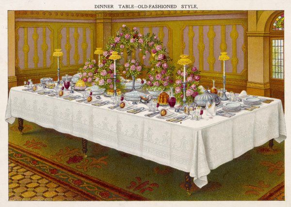 DINNER TABLE A LA FRANCAISE or laid in the 'Old-Fashioned' style