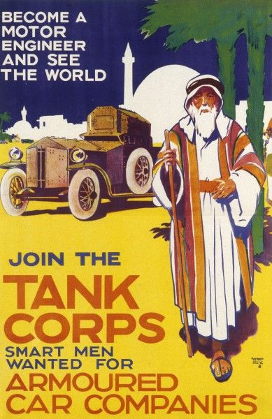 A recruitment poster for the British Tanks Corps Armoured Car Companies - 'Become a Motor Enginerr and see the World!'