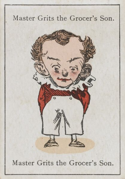 "Master Grits the Grocer's Son, from ""Happy Families"" devised in Britain by Mr Jacques in 1861"