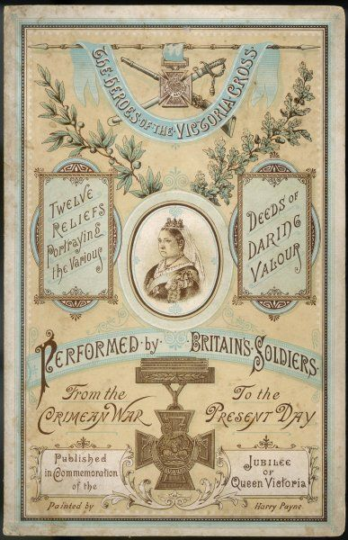 Cover of an album of scraps celebrating British soldiers awarded the Victoria Cross - issued in the year of Queen Victoria's Golden Jubilee