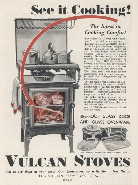 VULCAN STOVE. The VULCAN stove has a glass door, so you can see it cooking