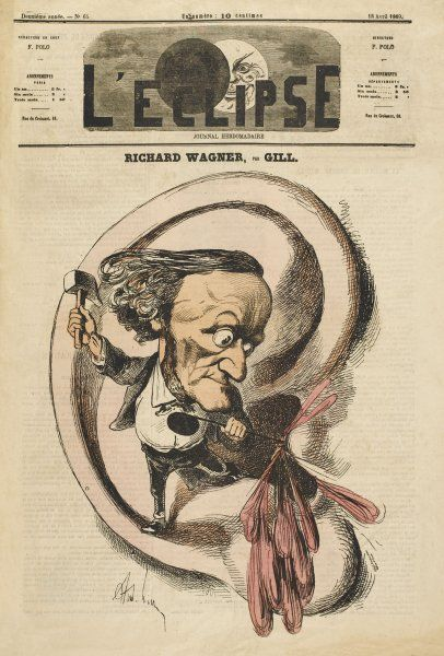 RICHARD WAGNER A satire implying Wagner's music may perforate one's eardrum