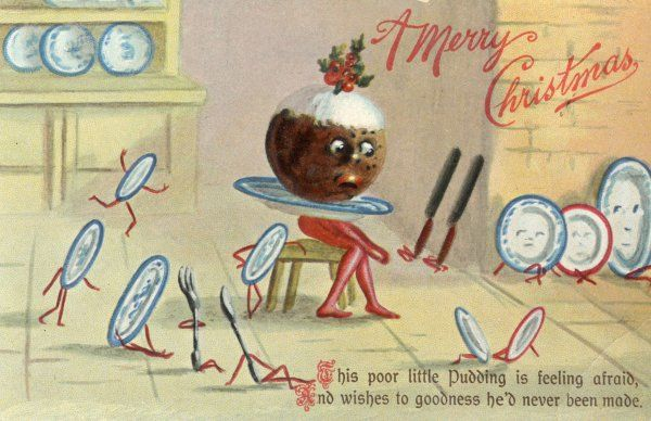 'This poor little Pudding Is feeling afraid And wishes to goodness He'd never been made'